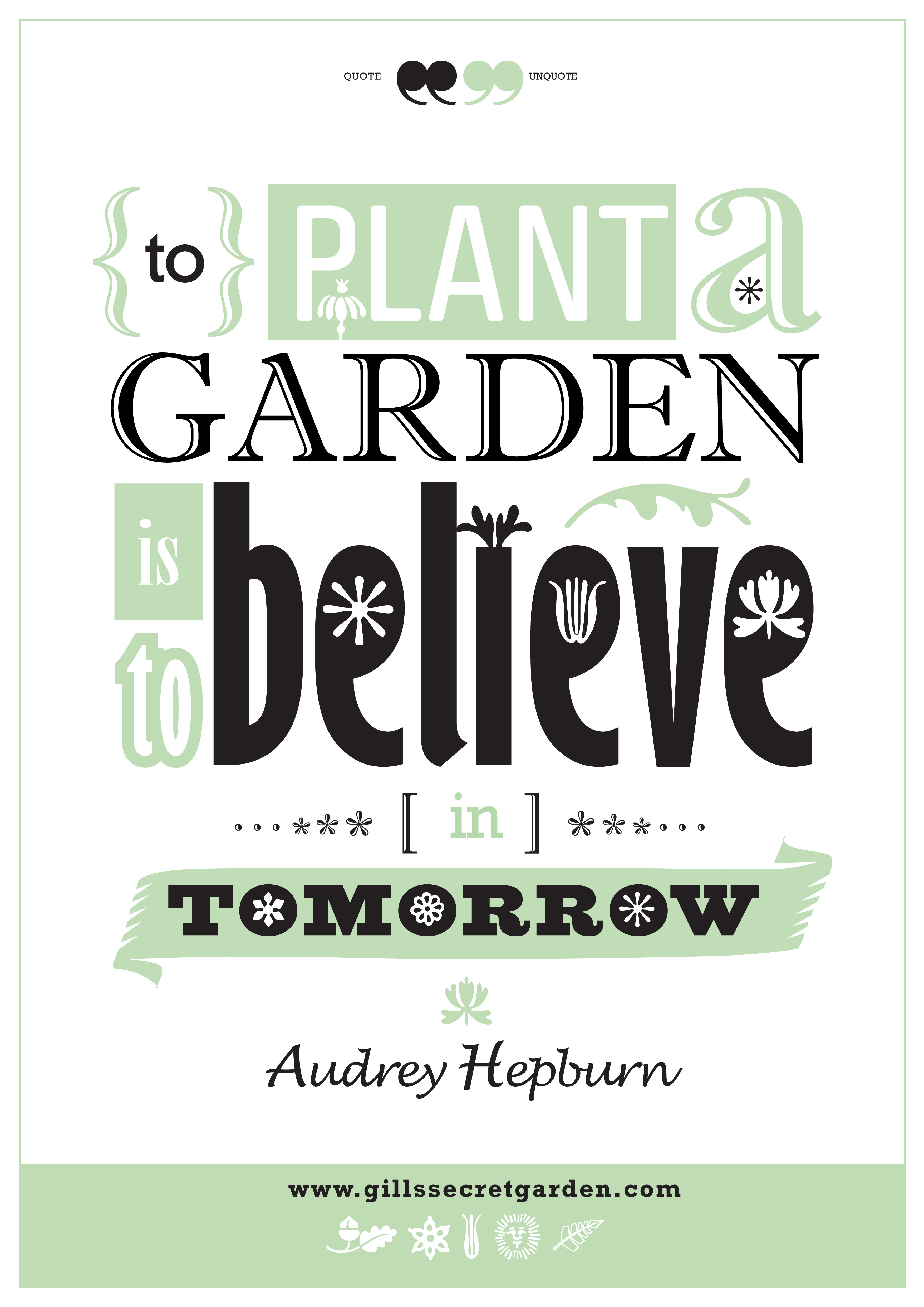 Garden Design Quotes : My poster design of a beautiful quote from the very audrey